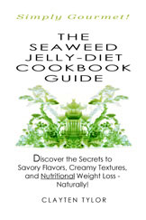 Front-cover, The Seaweed Jelly-Diet Cookbook Guide